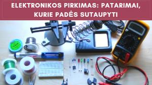 Elektronikos pirkimas: patarimai, kurie padės sutaupyti